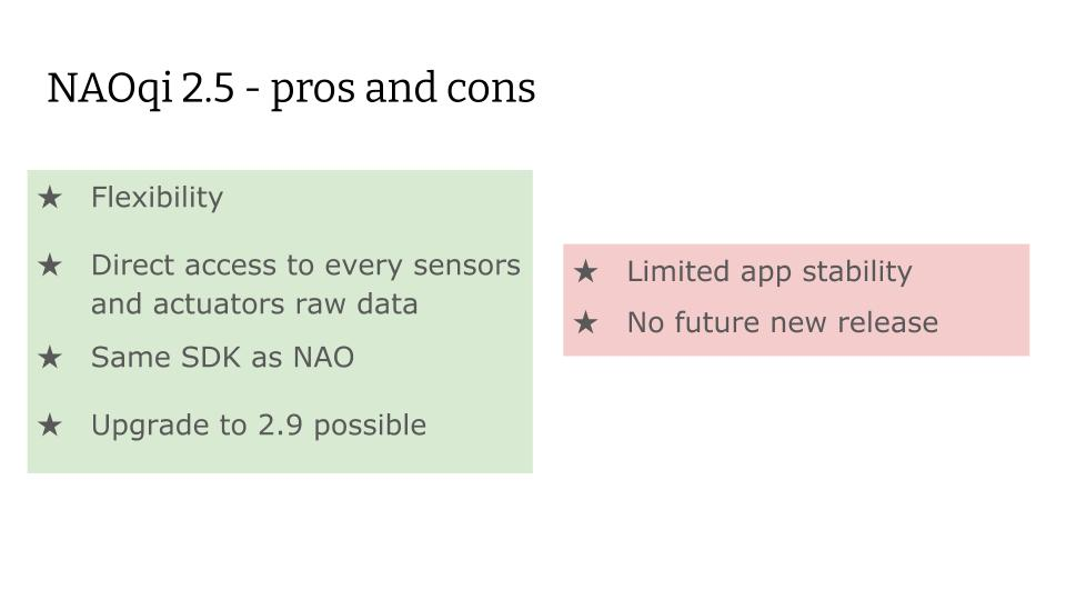 NAOqi 2.5 - pros and cons
