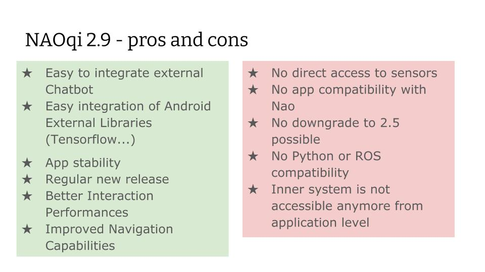 NAOqi 2.9 - pros and cons